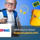 Reduceri eMAG Back to School 2020