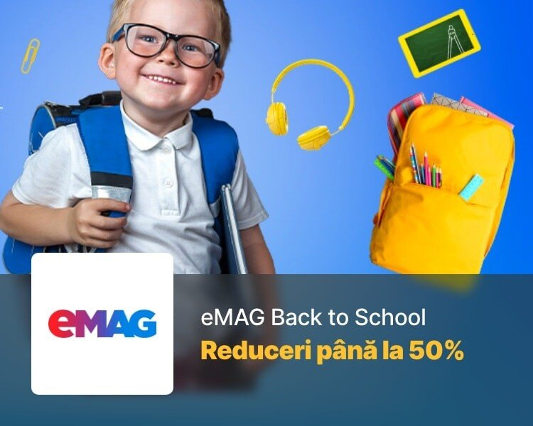Reduceri eMAG Back to School 2020